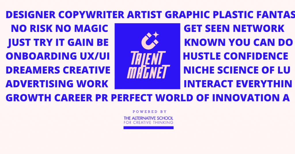 TALENT MAGNET: ATTRACTING CREATIVE SPARK // CREATIVE GRAVITAS